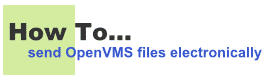 How to send OpenVMS files electronically